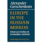 img - for [(Europe in the Russian Mirror: Four Lectures in Economic History )] [Author: Alexander Gershenkron] [Oct-2008] book / textbook / text book
