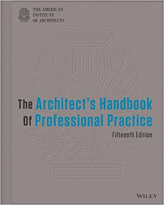 The Architect's Handbook of Professional Practice written by American Institute of Architects