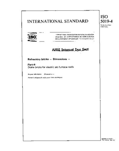 Iso 5019-4:1988, Refractory Bricks - Dimensions - Part 4: Dome Bricks For Electric Arc Furnace Roofs