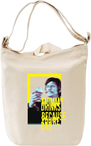 charles-bronson-mommy-drinks-because-you-are-canvas-day-bag-100-premium-cotton-canvas-fashion-unique