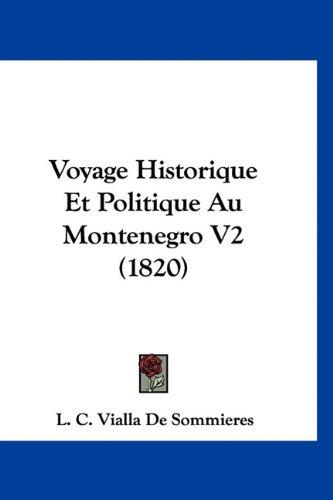 Voyage Historique Et Politique Au Montenegro V2 (1820)