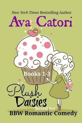 plush-daisies-boxed-set-bbw-romantic-comedy-by-author-ava-catori-published-on-october-2014