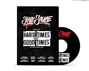 "Skate Sauce ""Hard Times But Good Times"" DVD"