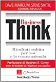 img - for Business Think. Risultati subito per voi e la vostra azienda book / textbook / text book