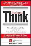 img - for Business Think. Risultati subito per voi e la vostra azienda book / textbook / text book