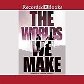 The Worlds We Make: The Fallen World Book 3   Megan Crewe