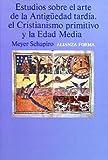 Estudios sobre el arte de la Antigüedad tardía, el Cristianismo primitivo y la Edad Media Book Cover