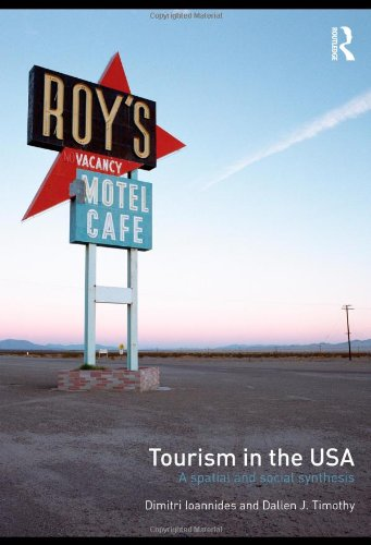 Tourism in the USA: A Spatial and Social Synthesis