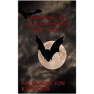 Vampirfilme Die ersten hundert Jahre
