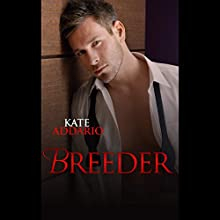 Breeder Audiobook by Kate Addario Narrated by Max Trendelenberg