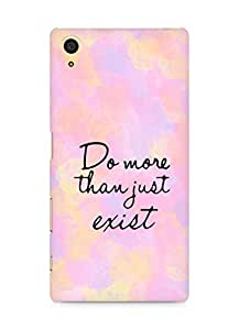 AMEZ do more than just exist Back Cover For Sony Xperia Z5