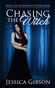 Chasing the Witch (Boston Witches)