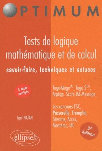 Tests de logique mathématique et de calcul : Savoir-faire, techniques et astuces