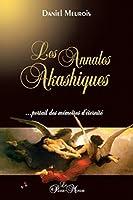 Les Annales Akashiques...: portail des m�moires d'�ternit�