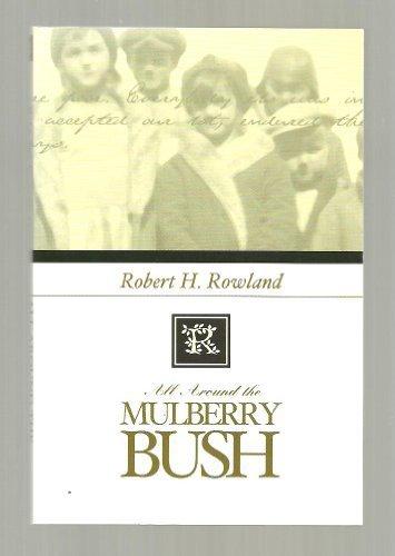 all-around-the-mulberry-bush