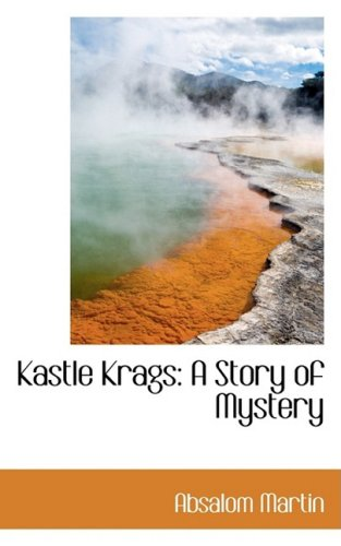 Kastle Krags: A Story of Mystery