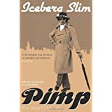 Pimp: The Story of My Lifeby Iceberg Slim