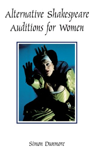 Alternative Shakespeare Auditions for Women (Theatre Arts (Routledge Paperback))