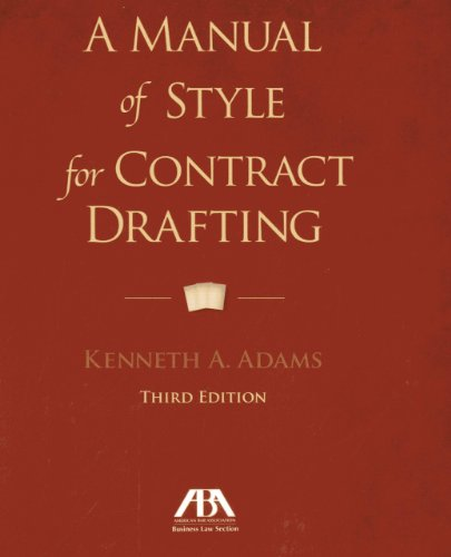 A Manual of Style for Contract Drafting (Drafting California Llcs compare prices)