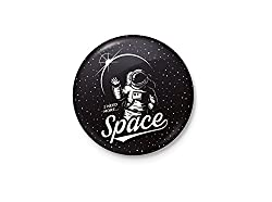 I Need More Space - Funny Pun Badge