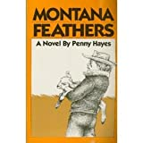 img - for Montana Feathers book / textbook / text book