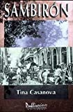 Sambiron (Spanish Edition) (1881713334) by Casanova, Tina