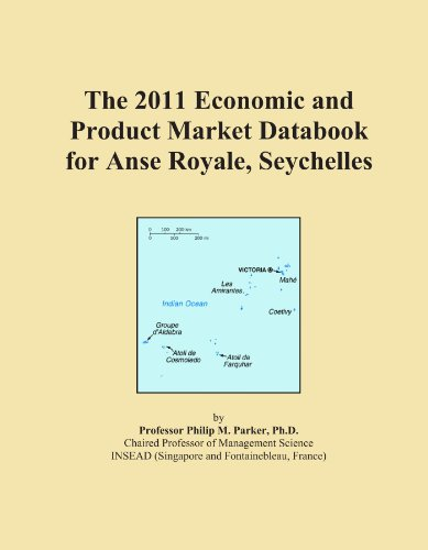 The 2011 Economic and Product Market Databook for Anse Royale, Seychelles