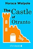The Castle of Otranto (Xist Classics)