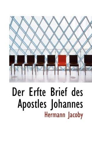 Der Erfte Brief Des Apostles Johannes