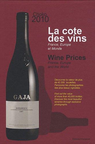 La cote des vins : France, Europe et monde, édition bilingue français-anglais