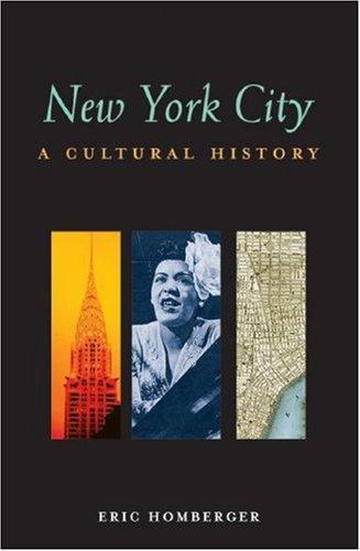 New York City: A Cultural History (Cultural Histories)