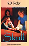 The Skull (A Remy and Roadkill Mystery)