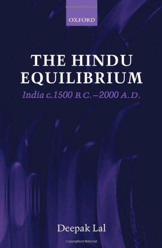 The Hindu Equilibrium: India C. 1500 B.C.-2000 A.D.: India C.1500-2000