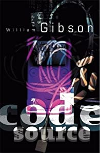 Code Source par William Gibson