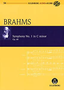 Symphony No 1 In C Minor Op 68 Eulenburg Audioscore Series Vol 54 Study Scorecd Pack Studienpartitur by Eulenburg