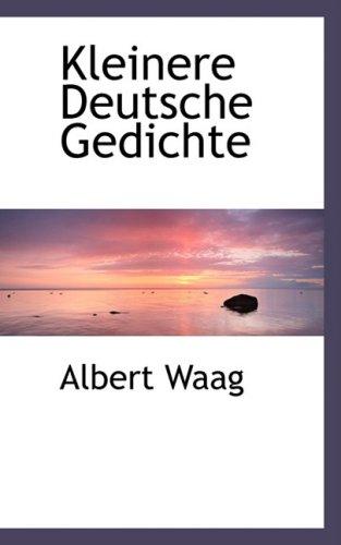 Kleinere Deutsche Gedichte