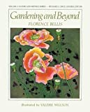 img - for Gardening and Beyond (Paperback)--by Florence Bellis [2009 Edition] book / textbook / text book