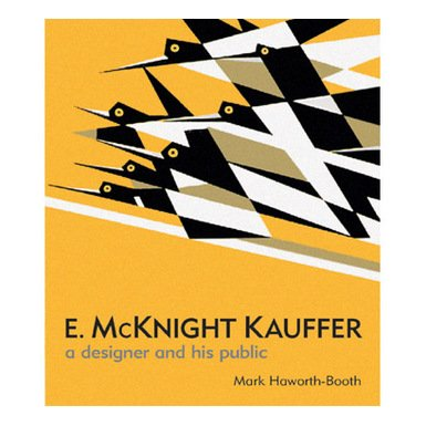 E. McKnight Kauffer: A Designer and his Public