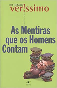 As Mentiras Que Os Homens Contam (Em Portugues do Brasil