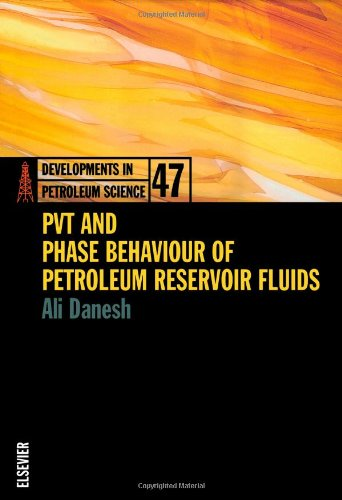 PVT and Phase Behaviour of Petroleum Reservoir Fluids (Developments in Petroleum Science)