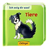 img - for Ich zeig dir was! Tiere book / textbook / text book