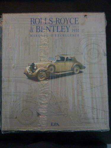 rolls-royce-bentley-depuis-1931-marques-dexcellence