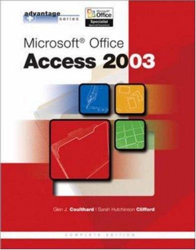 Advantage Series: Microsoft Office Access 2003, Complete Edition