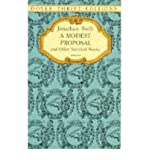 A Modest Proposal and Other Satirical Works (Dover Thrift Editions) (0486287599) by Jonathan Swift