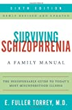 img - for Surviving Schizophrenia, 6th Edition: A Family Manual book / textbook / text book