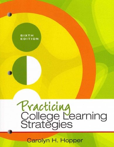 Practicing College Learning Strategies [ PRACTICING...