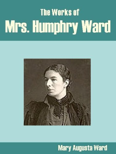 the-works-of-mrs-humphry-ward-english-edition
