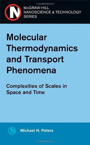 Molecular Thermodynamics and Transport Phenomena...