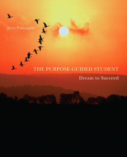 The Purpose-Guided Student: Dream To Succeed