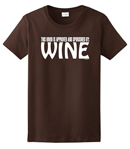 The Mood Is Approved And Sponsored By Wine Ladies T-Shirt Medium Dark Chocolate front-470687